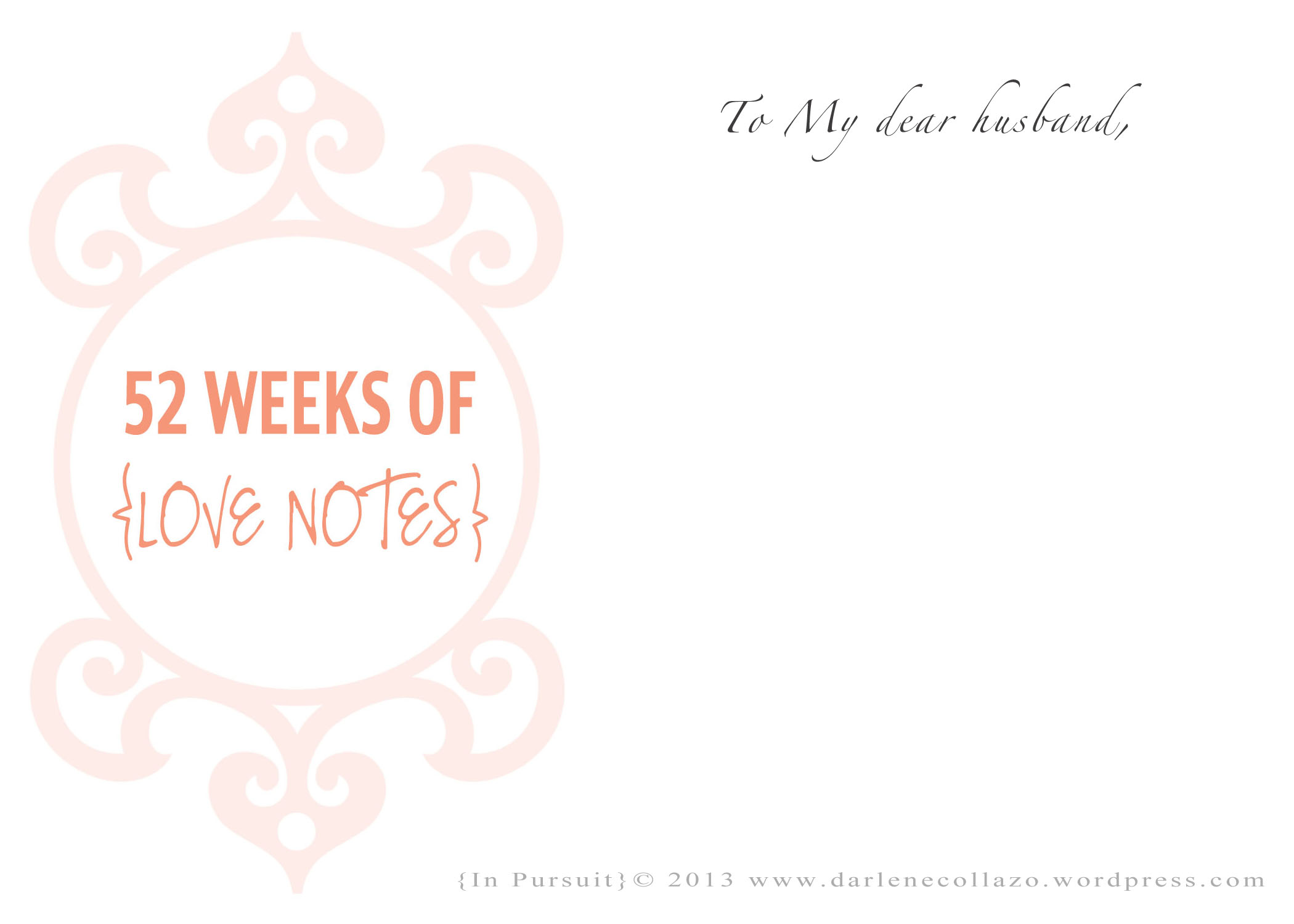 52 Weeks of Love Notes} click for your free printable *****